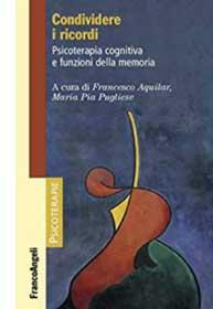 Condividere i ricordi. Psicoterapia cognitiva e funzioni della memoria
